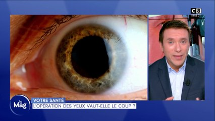 L'opération des yeux vaut-elle le coup ?