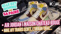 Elle est bonne sa paire : Air Jordan 1 Maison Château Rouge, Nike AF1 Travis Scott, le trail...