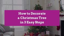 How to Decorate a Christmas Tree in 3 Easy Steps