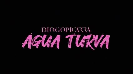 Diogo Piçarra - Água Turva