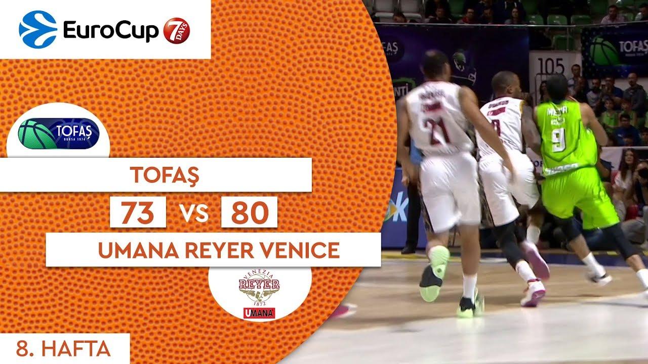 Tofaş 73 - 80 Umana Reyer Venice | Maç Özeti - EuroCup 8. Hafta