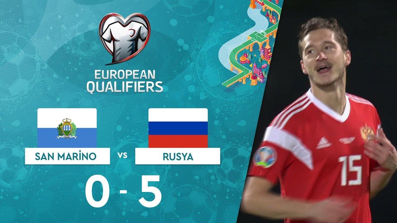 San Marino 0-5 Rusya | EURO 2020 Elemeleri Maç Özeti - I Grubu