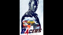 Racers (2014) FRENCH 720p Regarder HD
