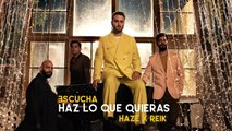 Haze x Reik - Haz Lo Que Quieras [Official Video]