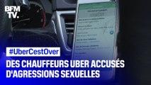 #UberCestOver: des femmes accusent leur chauffeur Uber d'agressions sexuelles