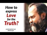 Acharya Prashant on Kena Upanishad: How to express love for the Truth?