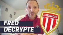 Fred Décrypte : l'AS Monaco