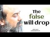 Acharya Prashant on Zen: The false will drop