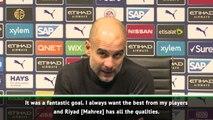 Guardiola hails 'fantastic' Mahrez goal
