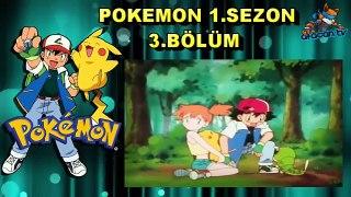 Pokemon 1 sezon 3 Bolum