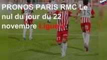 PRONOS PARIS RMC Le nul du jour du 22 novembre Ligue 2