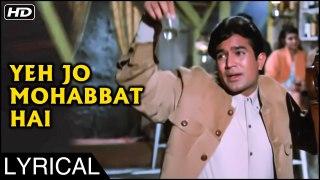 Yeh Jo Mohabbat Hai   Lyrical Song   Kati Patang   Rajesh Khanna, Asha Parekh   Kishore Kumar Songs