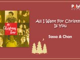Sassa, Chan Millanes - All I Want for Christmas is You - (Audio)