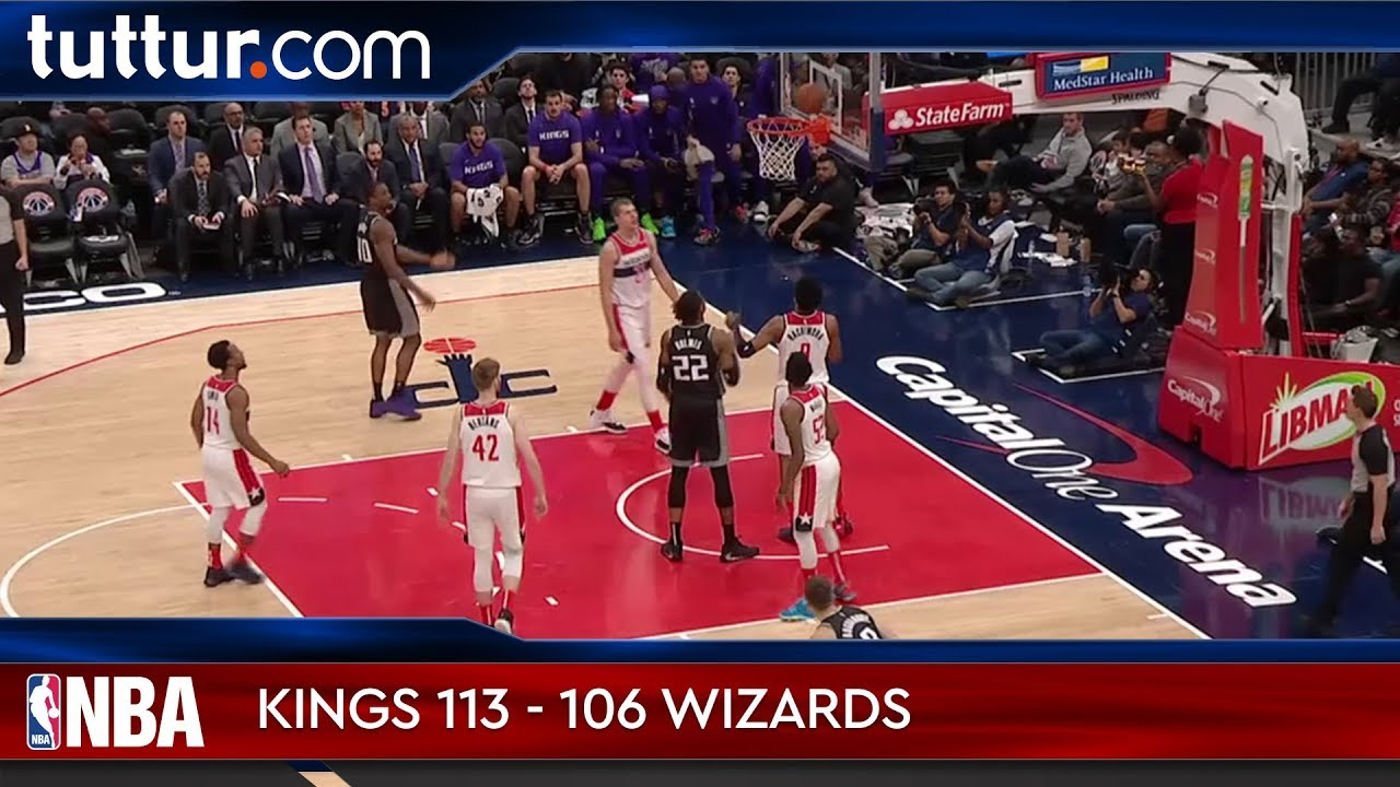 Sacramento Kings 113 - 106 Washington Wizards
