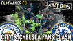 Away Days | Man City 2-1 Chelsea: Ugly scenes at the Etihad as fans clash