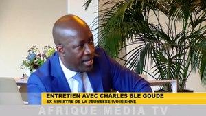 Entretien exclusif avec Charles Blé Goudé