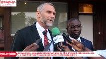 Richard Bell, Ambassadeur des Etats Unis en Côte d'Ivoire à propos des bruits autour de la CEI : «Il faut être très vigilant pour éviter tout débordement»