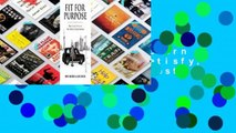 Full Version  Fit for Purpose: How Modern Businesses Find, Satisfy, & Keep Customers  Best