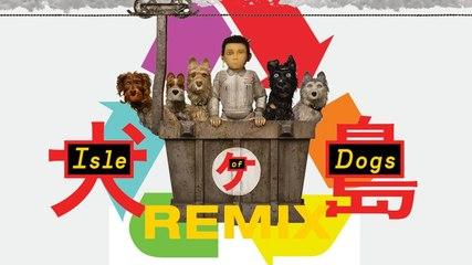 Isle of Dogs Remix