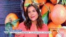 Clémentine et mandarine : si différentes à l'intérieur !