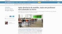 O que sabemos até agora sobre as denúncias de assédio na escola CLovis Borges Miguel na Serra