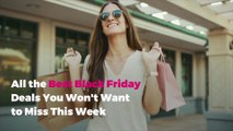 All the Best Black Friday Deals You Won't Want to Miss This Week