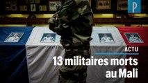 13 militaires français morts au Mali dans un accident d'hélicoptère