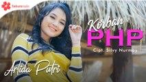 Arlida Putri - Korban PHP (Official Music Video)