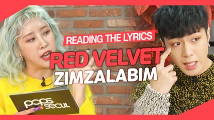[Pops in Seoul] Reading the Lyrics! Red Velvet(레드벨벳)'s Zimzalabim(짐살라빔)