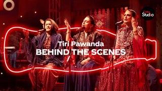 Coke Studio Season 12 | Tiri Pawanda | BTS | Harsakhiyan