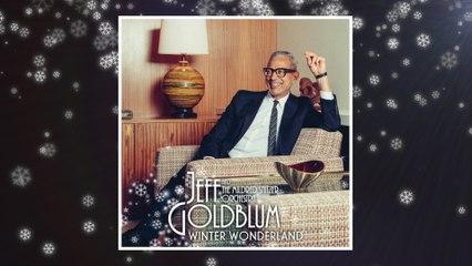 Jeff Goldblum & The Mildred Snitzer Orchestra - Winter Wonderland