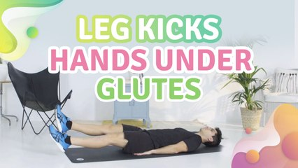 Leg kicks, hands under glutes - Step to Health