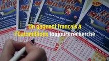Un gagnant français à l'Euromillions toujours recherché