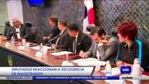 Diputados reaccionan a escogencia de magistrados - Nex Noticias