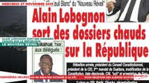 Le Titrologue du 27 Novembre 2019 : Alain Lobognon sort des dossiers chauds sur la république