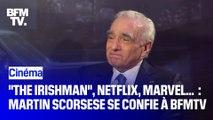 """The Irishman"", Netflix, Marvel... : Martin Scorsese se confie à BFMTV"