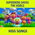 SUPERHERO SAVES THE WORLD