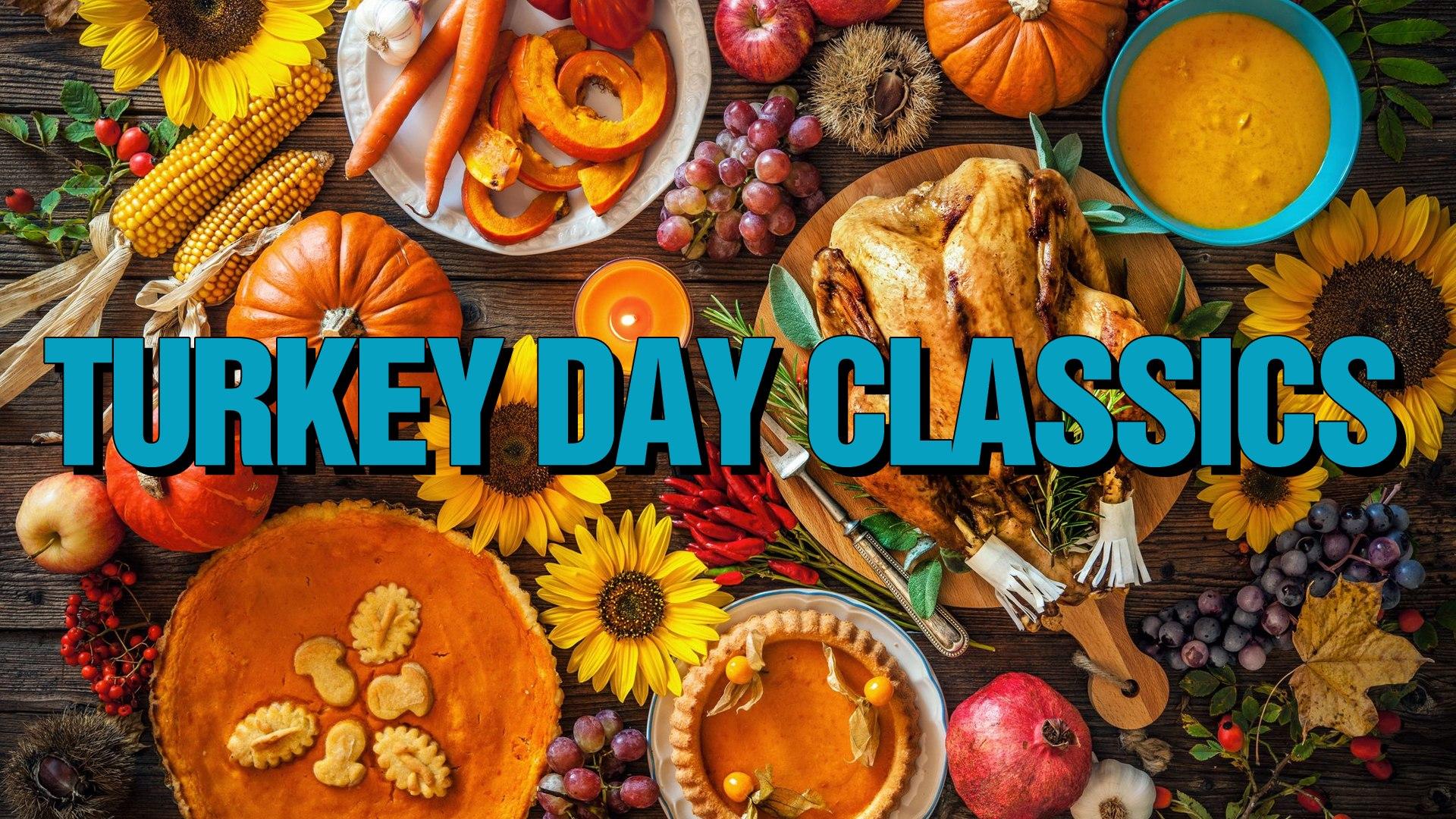 Turkey Day Classics - (Comedy, Family, Short)