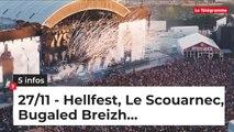 Hellfest, Le Scouarnec, Bugaled Breizh… Cinq infos bretonnes du 27 novembre