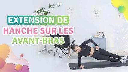 EXTENSION DE HANCHE SUR LES AVANT-BRAS - Améliore ta santé