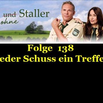 Hubert ohne Staller (138) Jeder Schuss ein Treffer