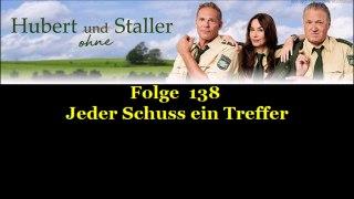 Hubert ohne Staller 138 Jeder Schuss ein Treffer