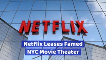 Netflix Preserves Historic Theater