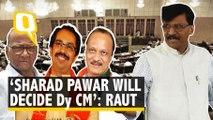 Whether Ajit Pawar Will Be Deputy CM is Sharad Pawar's Decision: Shiv Sena's Sanjay Raut