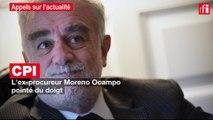 CPI : l'ex-procureur Moreno Ocampo pointé du doigt