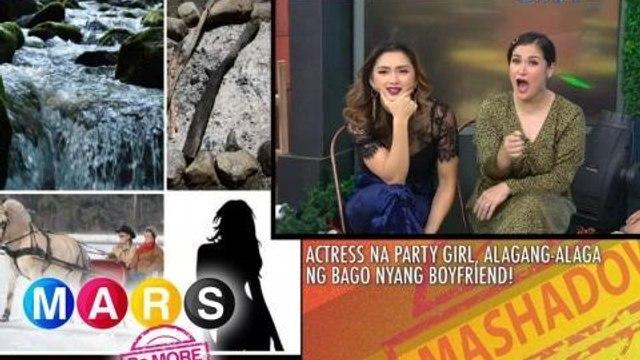 Mars Pa More: Aktres na mahilig magwalwal, may on-call boyfriend? | Mars Mashadow