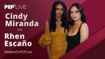 "Cindy Miranda, Rhen Escaño of ""Adan"" on how they did their love scene in the movie   PEP Live"