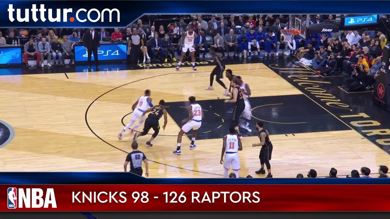 New York Knicks 98 - 126 Toronto Raptors