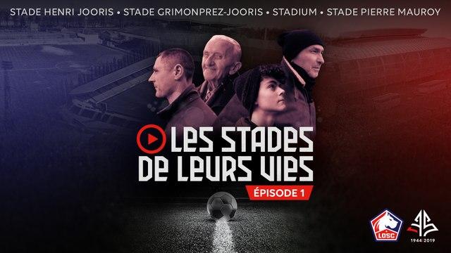 Les stades de leurs vies Episode 1 : Achille sur les traces d'Henri-Jooris