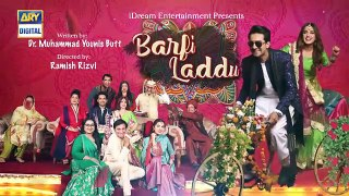 Barfi Laddu Ep 27 _ 28th Nov 2019 _ ARY Digital Drama